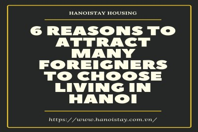 6 Reasons to attract many foreigners to choose living in Hanoi